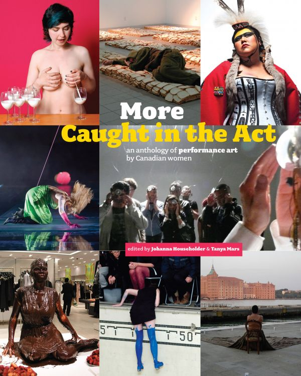 Couverture de More Caught in the Act: an anthology of performance art by Canadian women, Vol. 2