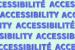 """Sur un fond uni vert pâle, les mots """"ACCESSIBILITÉ"""" et """"ACCESSIBILITY"""" écrits en bleu sont répétés horizontalement de manière à créer un motif ligné en continu, mais coupé par les limites du format rectangulaire de l'image"""