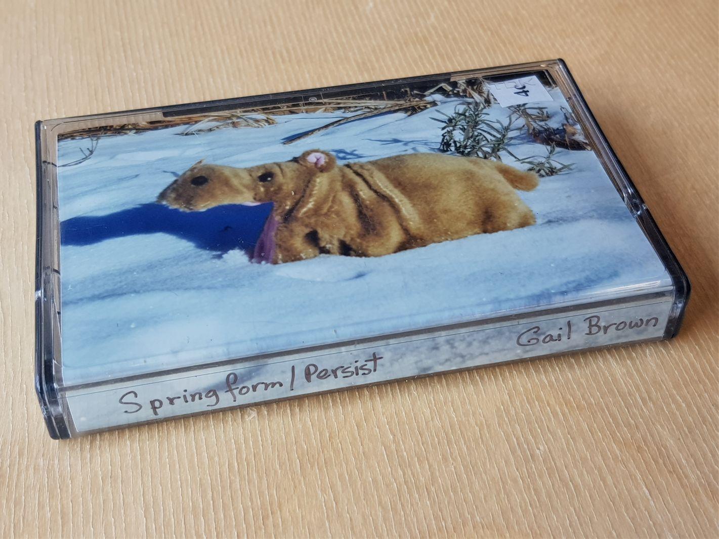 "Gail Brown, ""Springform/Persist"" cassette"